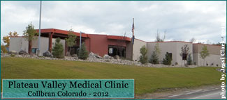 Plateau Valley Medical Clinic in Collbran Colorado in 2012